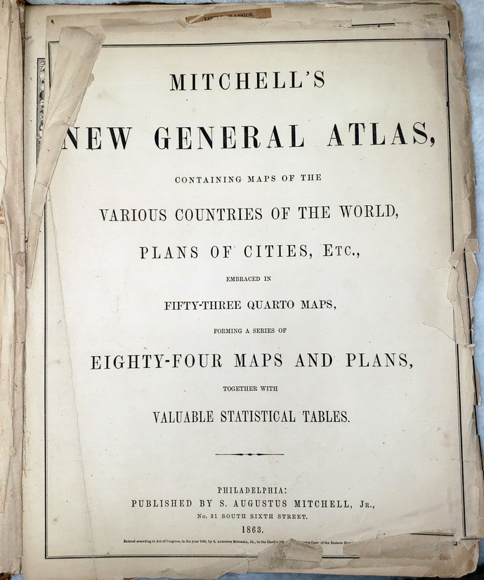 Image for Mitchell's New General Atlas, Containing Maps of the Various Countries of the World, Plans of Cities, Etc., embraced in Fifty-Three Quarto Maps, forming a series of Eight-Four Maps and Plans together with Valuable Statistical Tables
