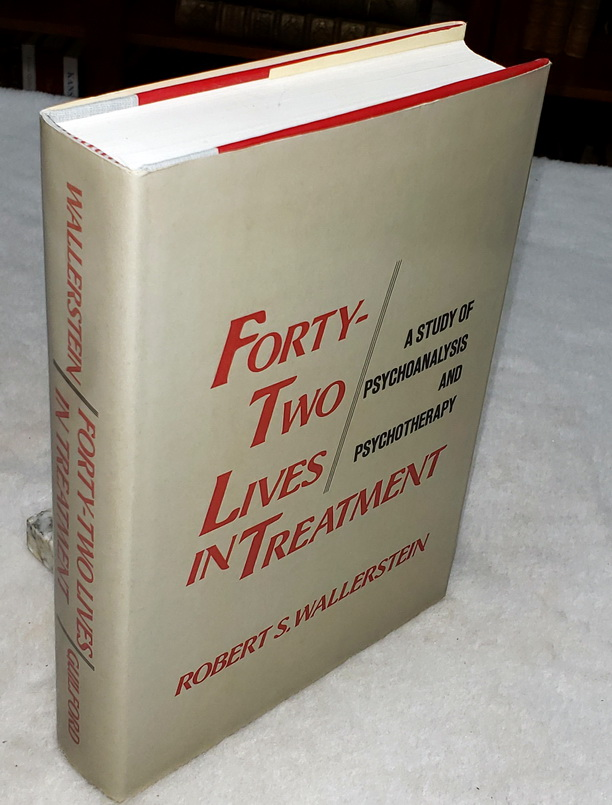 Image for Forty-two Lives in Treatment:  A Study of Psychoanalysis and Psychotherapy
