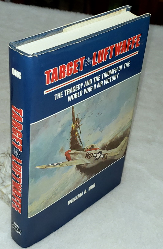 Image for Target Luftwaffe:  The Tragedy and the Triumph of World War II Air Victory
