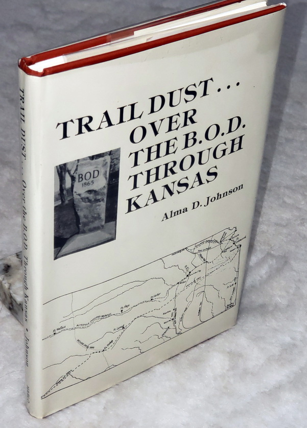 Image for Trail Dust... Over the B.O.D. Through Kansas