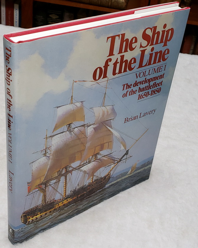Image for The Ship of the Line, Volume I:  The Development of the Battlefleet 1650-1850