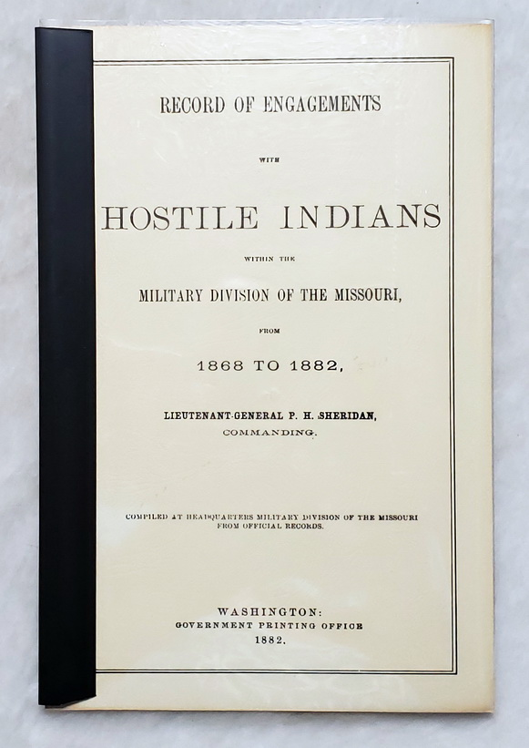 Image for Record of Engagements with Hostile Indians Within the Military Division of the Missouri, from 1868 to 1882, Lieutenant General P. H. Sheridan, Commanding