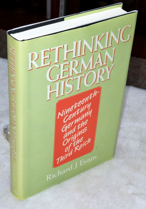 Image for Rethinking German History:  Nineteenth-Century Germany and the Origins of the Third Reich