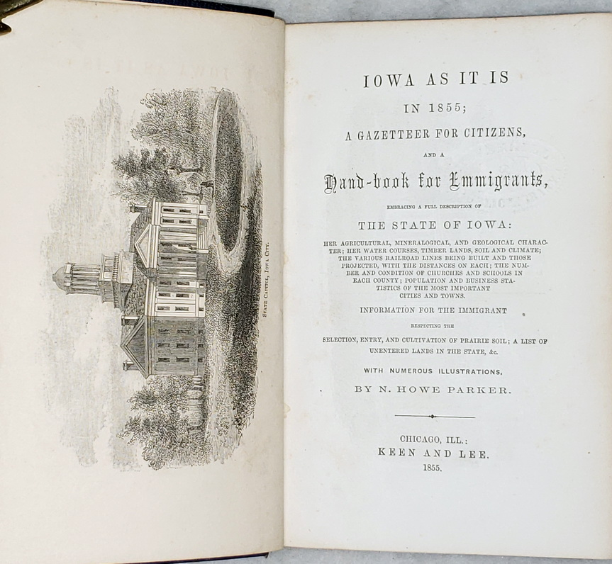 Image for Iowa as it is in 1855; A Gazetteer for Citizens, and a Hand-book for Emmigrants, Embracing a Full Description of the State of Iowa...