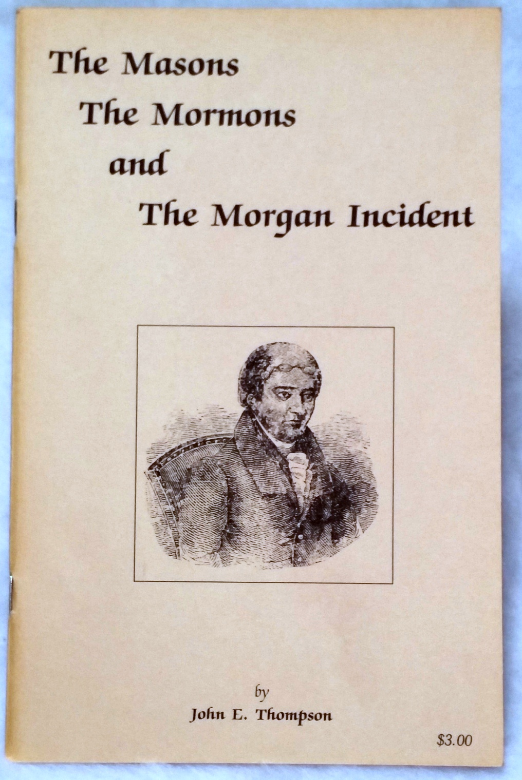 Image for The Masons, The Mormons, and The Morgan Incident