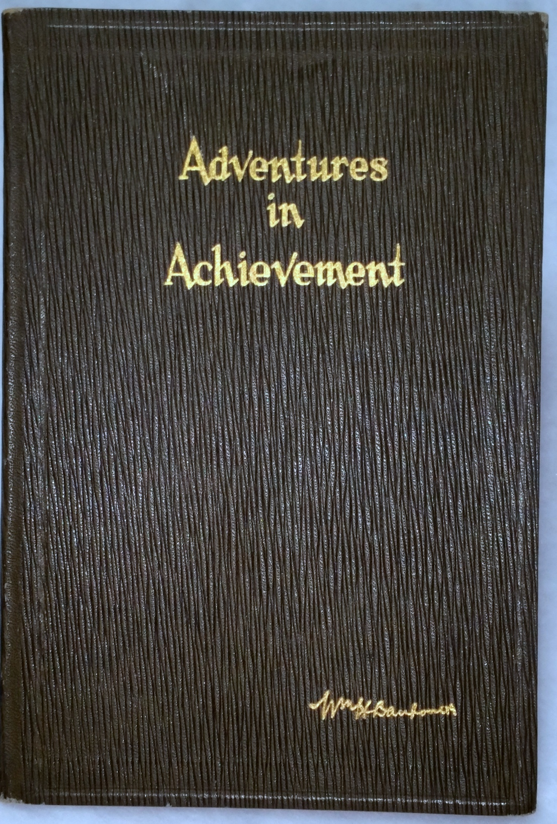 "Image for Adventures in Achievement (Volume III in the Series ""President Danforth's Monday Morning Messages"")"