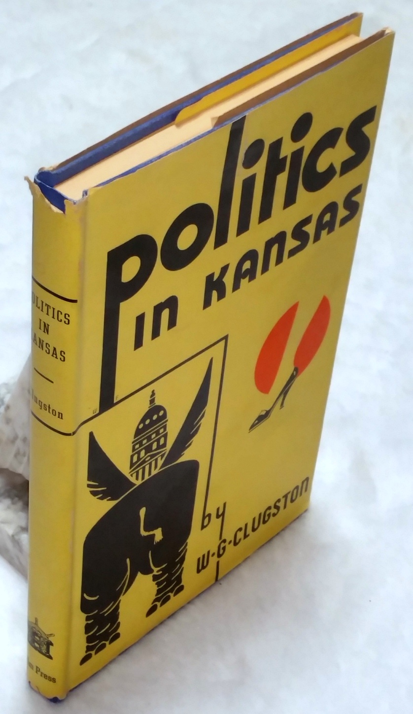 Image for Politics in Kansas:  A 4-Act Farce