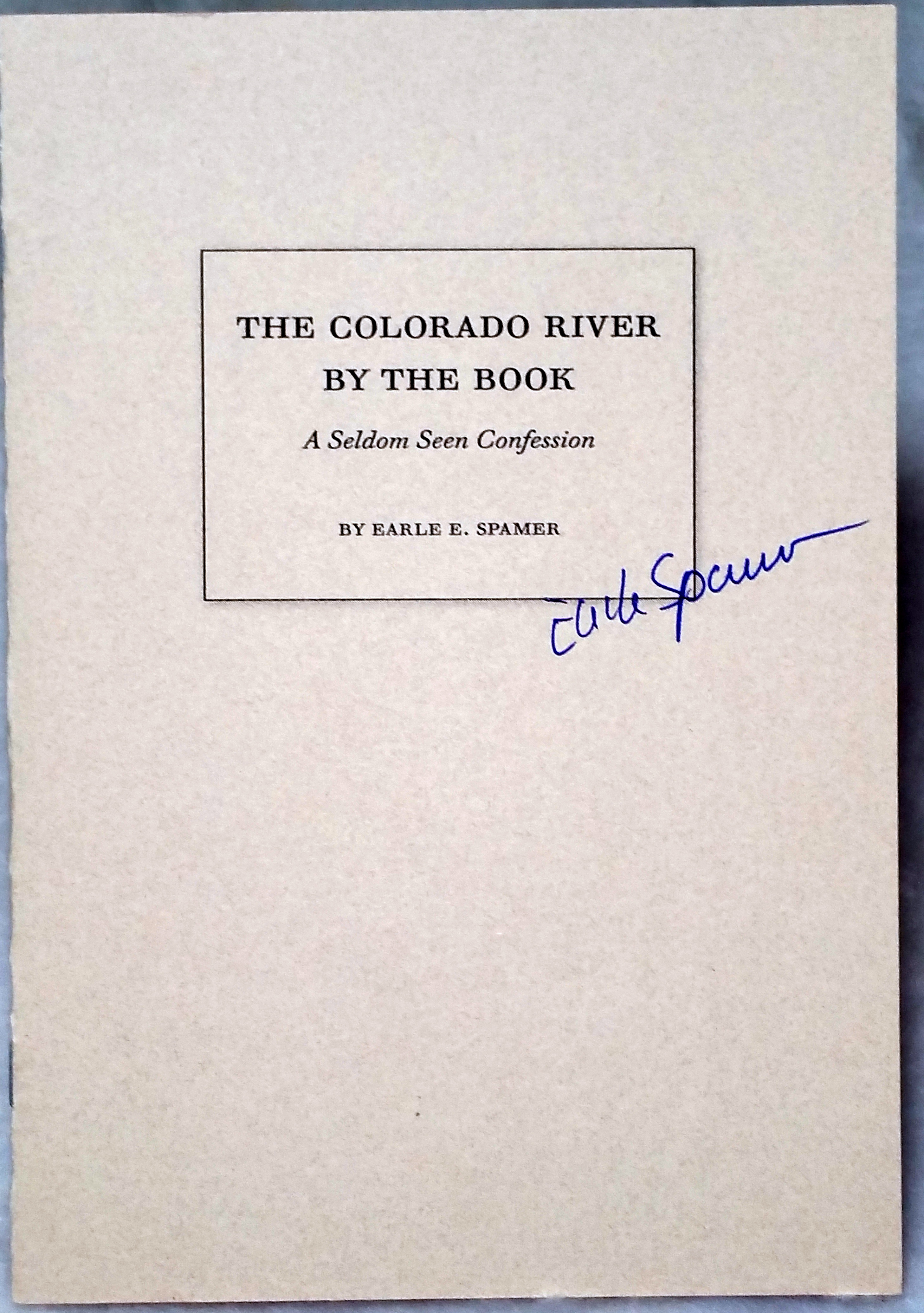 Image for The Books of the Grand Canyon, The Colorado River, The Green River & The Colorado Plateau, 1953-2003:  A Selective Bibliography [with] The Books of the Colorado River & Grand Canyon: A Selective Bibliography [with] The Colorado River By the Book...