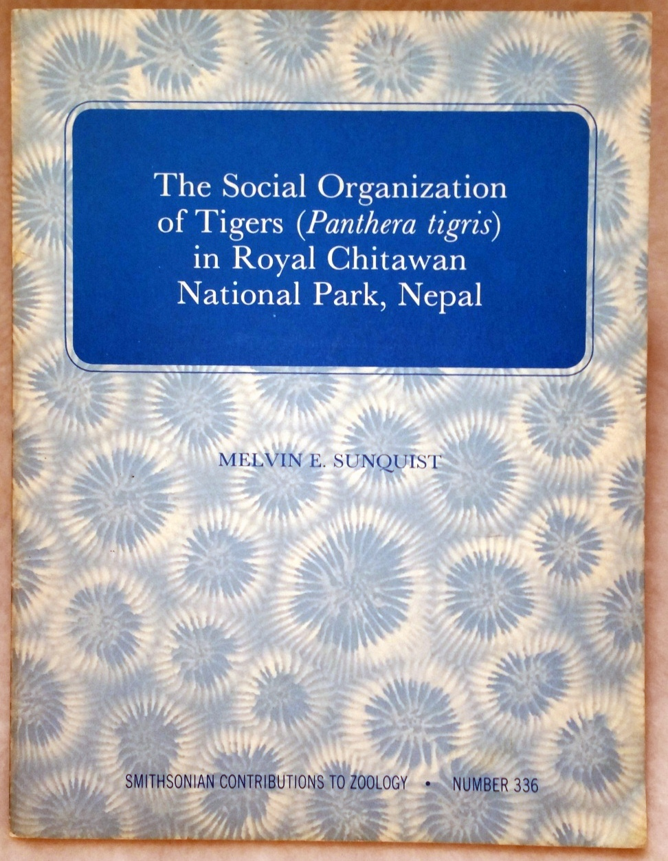 Image for The Social Organization of Tigers (Panthera tigris) in Royal Chitawan National Park, Nepal (Smithsonian Contributions to Zoology, Number 336)